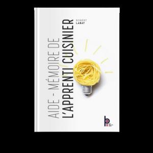 Aide-Mémoire De L'apprenti Cuisinier