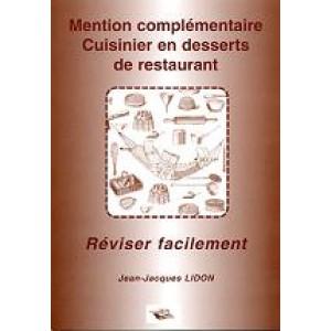 Mention complémentaire cuisinier en desserts de restaurant