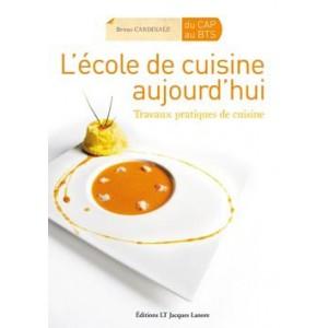 L'Ecole de cuisine d'Aujourd'hui