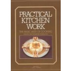 Practical Kitchen Work