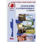 MINI MAXI Géographie Gastronomique Tome 1 : La France