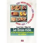 MINI MAXI Le sous-vide et les technologies actuelles en cuisine