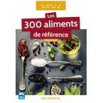Les 300 aliments de référence CAP, Bac Pro, BP, MAN, MC, Bac STHR, BTS (2016)
