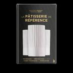 La Pâtisserie de référence Edition 2020