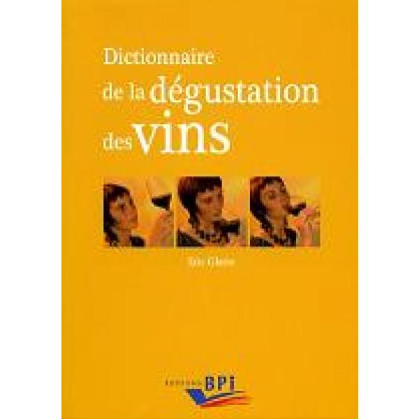 Dictionnaire de la dégustation du vin