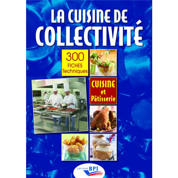 La cuisine de collectivité