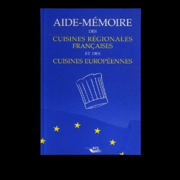 Aide-mémoire cuisines europ et régionales françaises