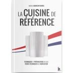 La cuisine de référence - édition collection