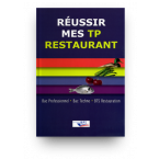 Réussir mes TP restaurant - Bac Pro & Techno - BTS
